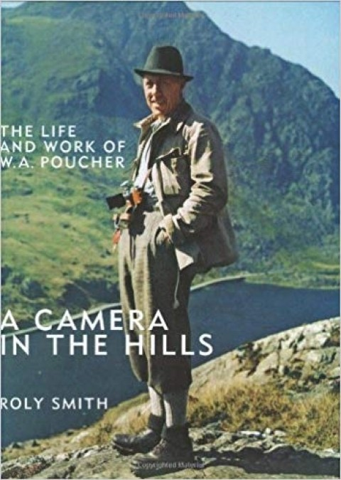 A Camera in the Hills Paperback by W A Poucher
