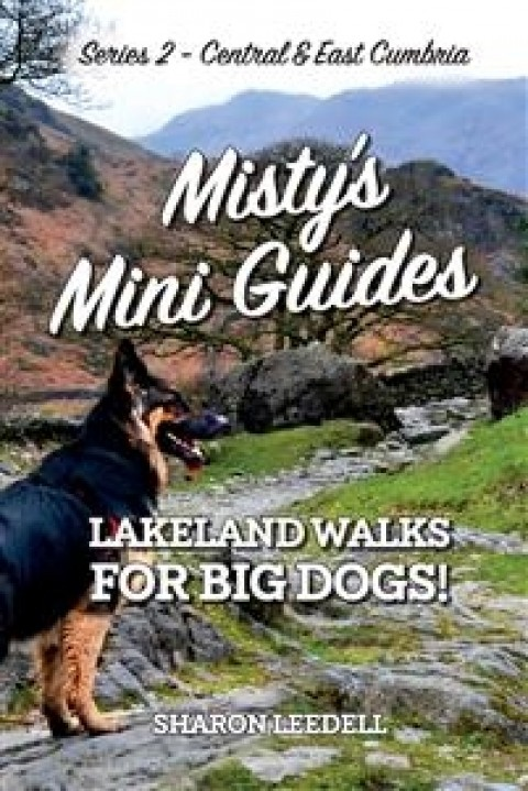 Lakeland Walks For Big Dogs Central & East Cumbria